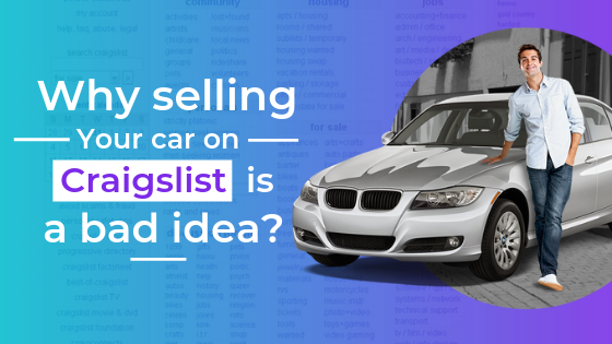 Why Selling Your Car On Craigslist Is A Bad Idea Njcashcars