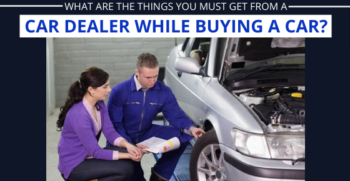things you must know while buying a car from dealer
