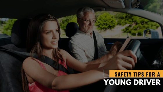 Safety tips for a young driver