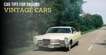 Vintage car driving tips