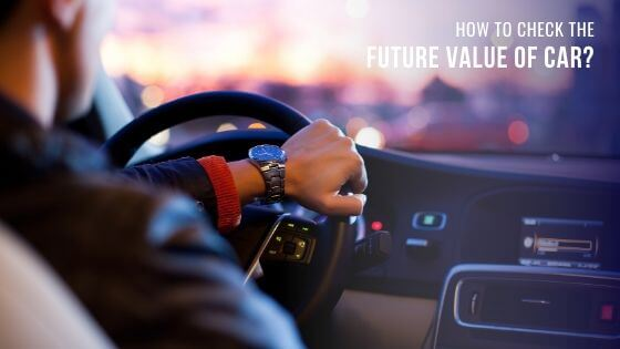 how to check the future value of car