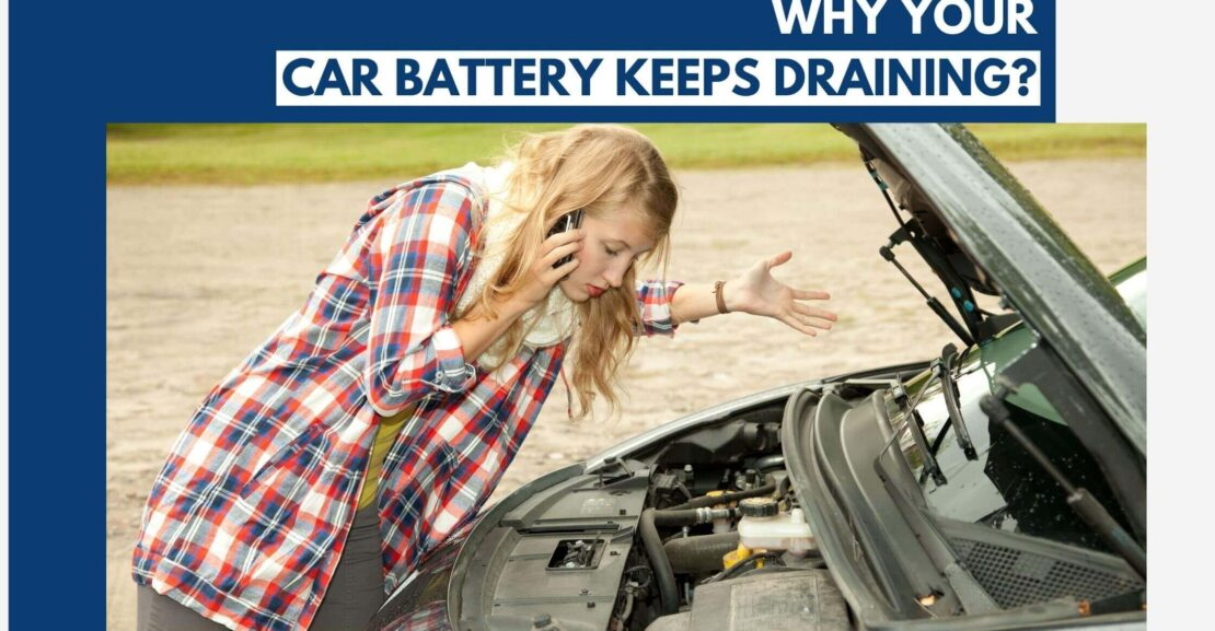 Why Does Your Car Battery Keep Draining?