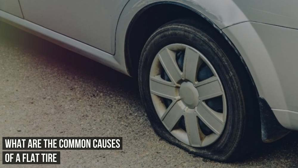 Common Causes Of A Flat Tire