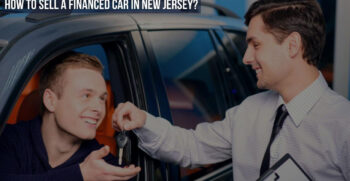 How to sell a financed car in New Jersey?